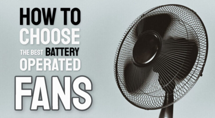 battery operated fans buying guide